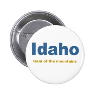Idaho-Gem of the mountains 6 Cm Round Badge