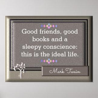 Ideal Life - Mark Twain Quote - Art Print
