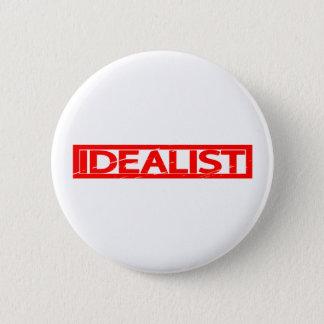 Idealist Stamp 6 Cm Round Badge