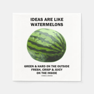 Ideas Are Like Watermelons (Food For Thought) Disposable Napkin