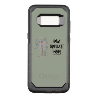 Ideas Circulate Inside Circulatory System Humor OtterBox Commuter Samsung Galaxy S8 Case