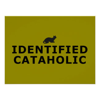 Identified Cataholic