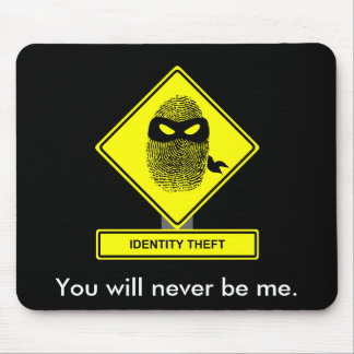 Identity Theft Mousepad