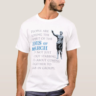 Ides of March T-Shirt