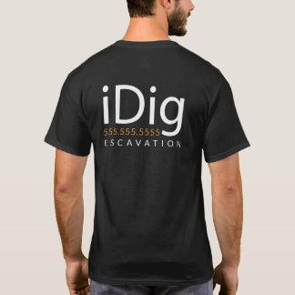 iDIG. Excavator. Backhoe Operator. Gift and Merch T-Shirt