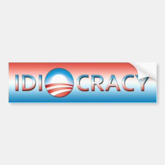 idiocracy bumper sticker