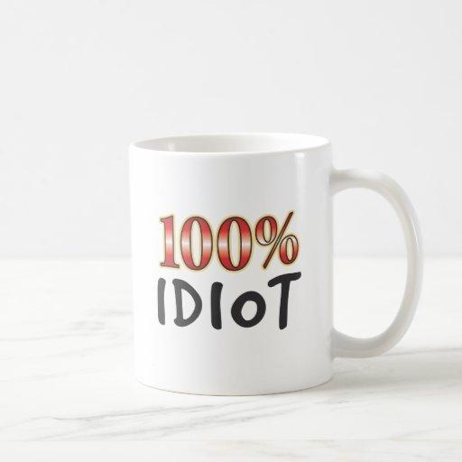 Idiot 100 Percent Mugs