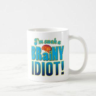 Idiot Brainy Brain Coffee Mug