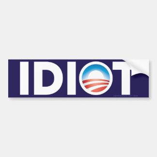 Idiot Bumper Sticker