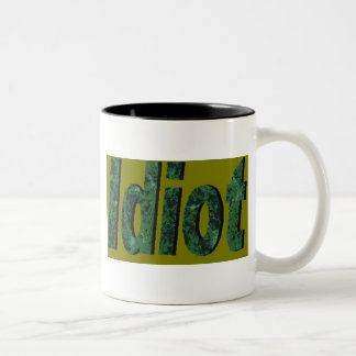 Idiot Green Coffee Mug
