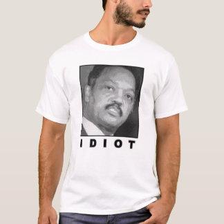 Idiot: Jesse Jackson T-Shirt
