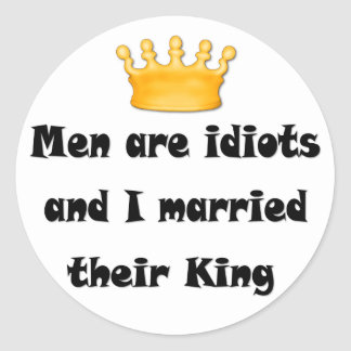 Idiot King Stickers