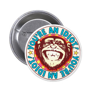 Idiot Monkey 6 Cm Round Badge