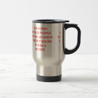idiot coffee mug