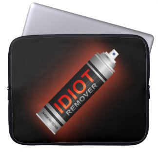 Idiot remover. laptop sleeve