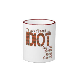 Idiot - Ringer Mug