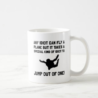 Idiot Skydiving Coffee Mug