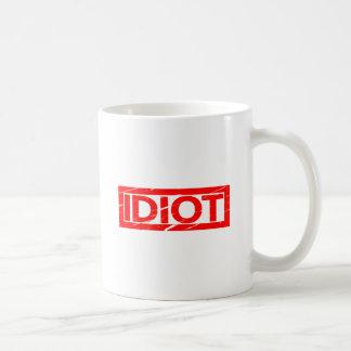 Idiot Stamp Coffee Mug