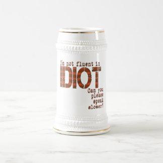 Idiot - Stein Beer Steins
