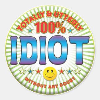 Idiot Totally Sticker