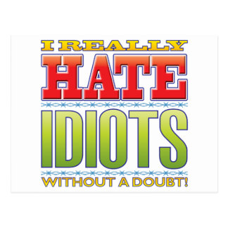 Idiots Hate Post Card