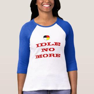 Idle No More Cotton Baseball Tees
