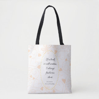 If a book is well written, I always find it too Tote Bag