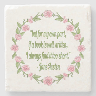 If A Book Is Well Written Jane Austen Quote Stone Coaster