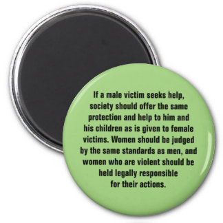 If A Male Victim Seeks Help, Society Should … 6 Cm Round Magnet