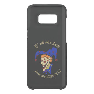 If all else fails join the CIRCUS blue clown Uncommon Samsung Galaxy S8 Case