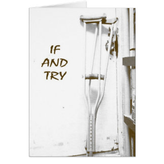 If And Try Card
