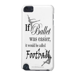 If Ballet Was iPod Touch Case
