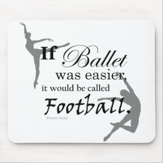If Ballet Was... Mousepad (customisable)