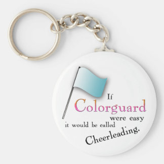 """""""If Colorguard were easy..."""" Basic Round Button Key Ring"""