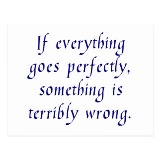 If everything goes perfectly, postcard