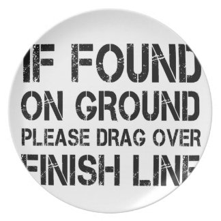 If Found On Ground Please Drag Over Finish Line Plate