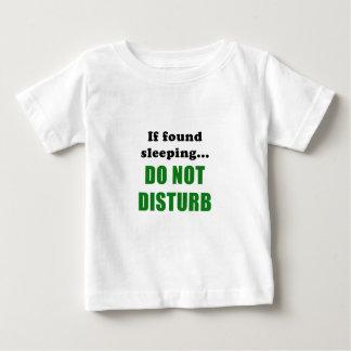 If Found Sleeping Do Not Disturb Baby T-Shirt