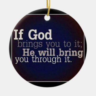 If God Brings You To It Round Ceramic Decoration