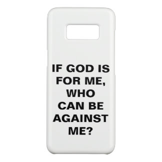 """If God Is For Me..."" Samsung Galaxy S8 Case"