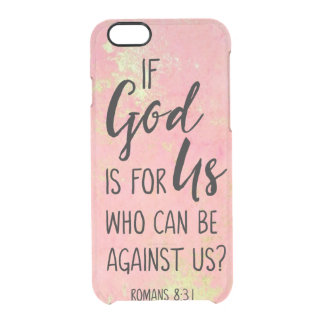 If God Is For Us Who Can Be Against Us Romans 8:31 Clear iPhone 6/6S Case