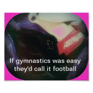 If gymnastics was easy poster