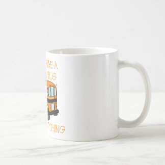 If I Can Driver A School Bus, I Can Do Anything Basic White Mug