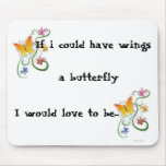 If i could have wings, a ... mouse pad