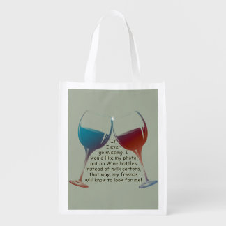 If I ever go missing, fun Wine saying Reusable Bag