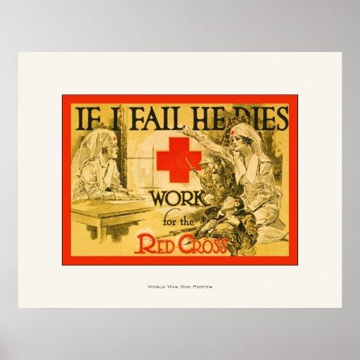If I Fail He Dies ~ Vintage Nurse WW1 Poster