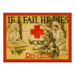 If I Fail He Dies ~ Vintage Nurse WW1 Poster