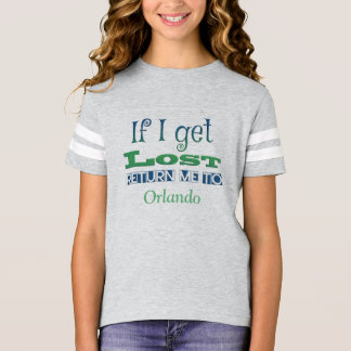 If I get lost, return me to Orlando T-Shirt