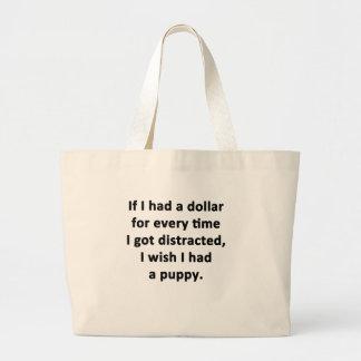 If I Had a Dollar Large Tote Bag