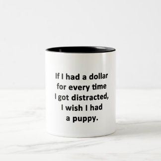 If I Had a Dollar Two-Tone Coffee Mug