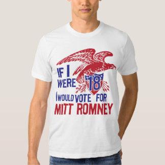 If I were 18 Vote Mitt Romney T Shirt